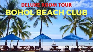 Bohol Beach Club Resort DELUXE ROOM TOUR - Highly Recommended Beach Resort in Panglao Bohol!!