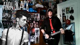 Louder than your love Andy Black Guitar cover
