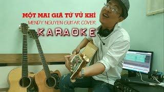 [ACOUSTIC KARAOKE] Một mai giã từ vũ khí (Trịnh Lâm Ngân) - Beat Guitar Cover by Mendy Nguyễn