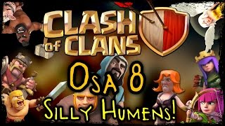 Clash of Clans - Osa 8 - Silly Humens! [Ihmistroopit!]