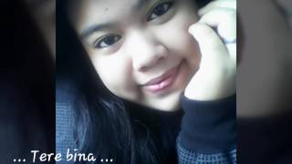 tere bina mein lirik by arijit singh