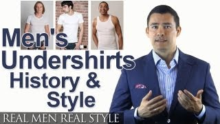 Men's Undershirts - Undershirt History & Style - Under Shirts Fabrics Crew Neck V-Neck Tank Top