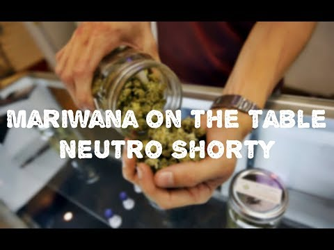 Mariwana on the Table - Neutro Shorty [LETRA]