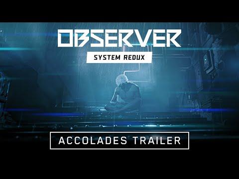 Observer System Redux - Accolades Trailer