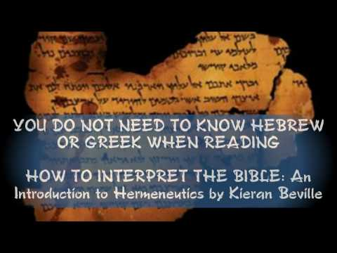 HOW TO INTERPRET THE BIBLE: An Introduction to Hermeneutics