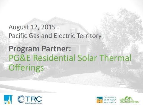 Program Partner:  PG&E Residential Solar Thermal Offerings