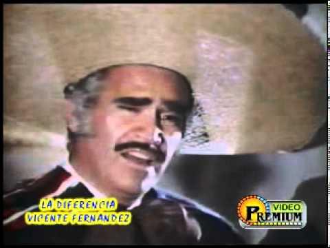 Vicente Fernandez - La Diferencia