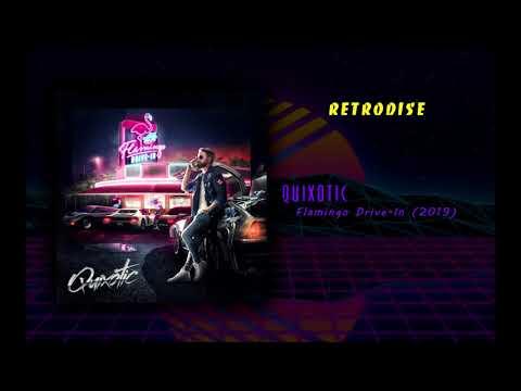 Quixotic — Flamingo Drive In Album 2019  (Retrodise) Mp3