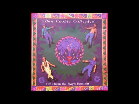 Urban Cookie Collective - Tales from the Magic Fountain (1995) - Full album mp3