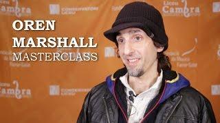 Masterclass amb Oren Marshall - Cicle Liceu Cambra