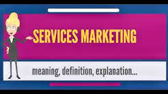 What is SERVICES MARKETING? What does SERVICES MARKETING mean? SERVICES MARKETING meaning