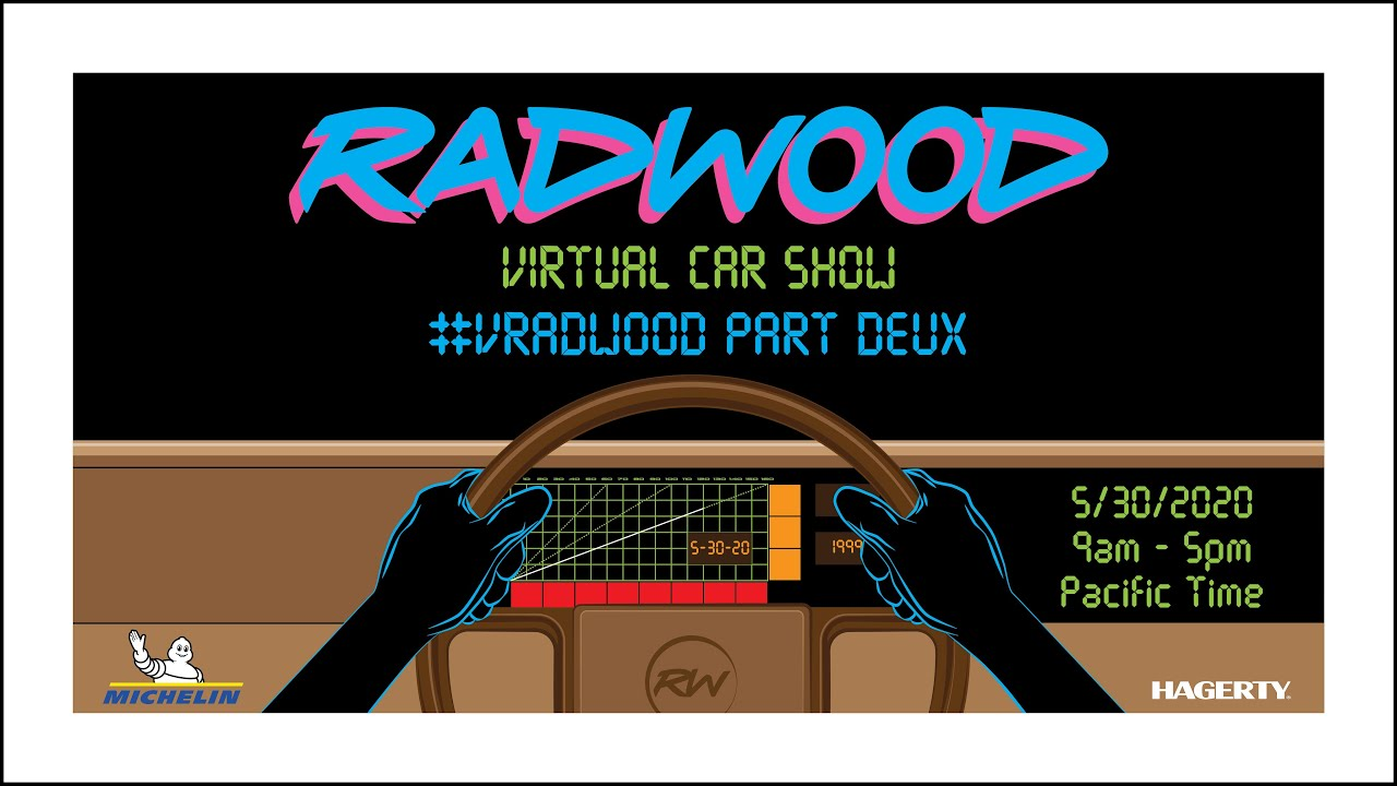 VRADWOOD PART DEUX - RADWOOD VIRTUAL CAR SHOW, PART 1