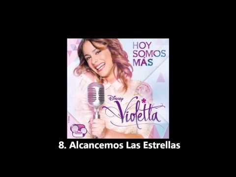 Violetta 2 Hoy Somos Más - CD Completo
