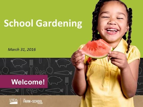 Planning for Farm to School Success - School Gardening
