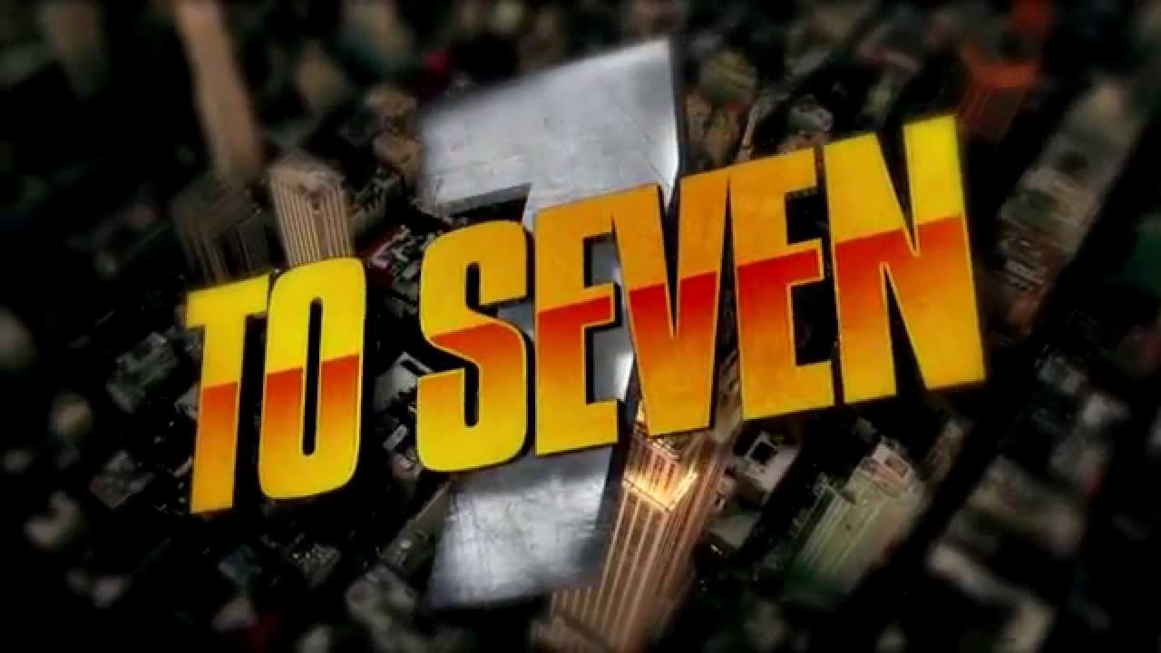 7 To Seven Trailer