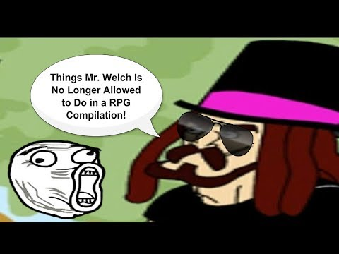 Things Mr. Welch is No Longer Allowed to do in a RPG #1-2450 Reading Compilation thumbnail