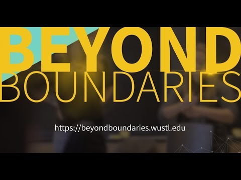 Beyond Boundaries | Washington University