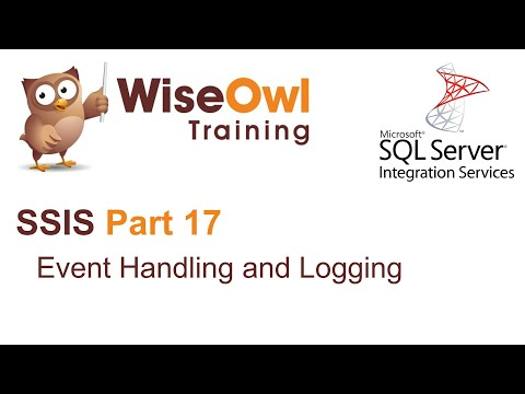 SQL Server Integration Services (SSIS) Part 17 - Event-handling and logging