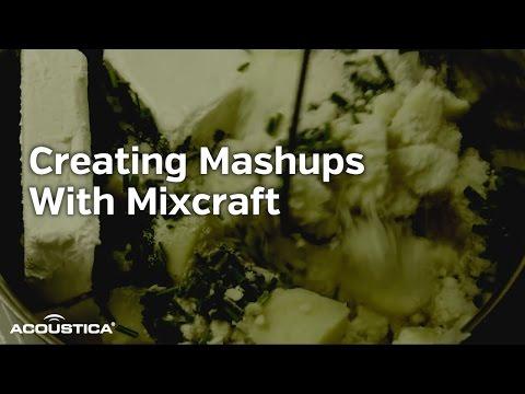 Creating Mashups With Mixcraft
