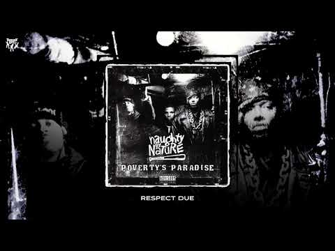 Naughty By Nature - Respect Due