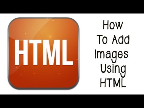 How To Add Images In HTML - HTML Tutorial Part 2