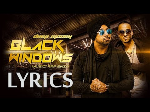 Thumbnail: Black Windows FULL SONG with LYRICS | Deep Money ft Enzo