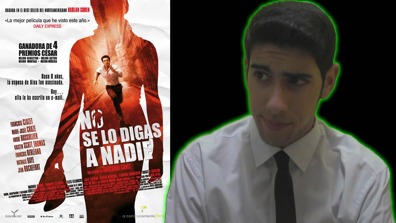 Review Crítica No Se Lo Digas A Nadie 2006 Youtube