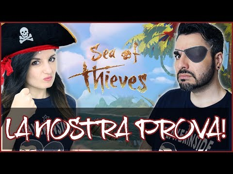 SEA OF THIEVES GAMEPLAY ITA: GIÀ FO**UTI! AHRR!