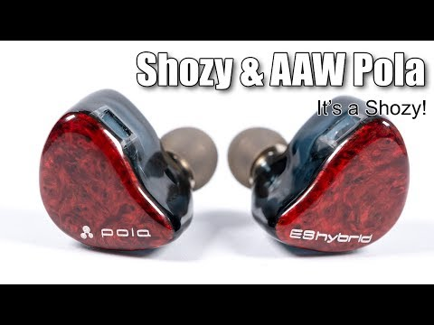 Shozy & AAW Pola Earphones Review