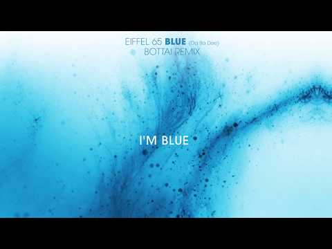 Eiffel 65  Blue Da Ba Dee Bottai Remix Lyrics