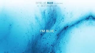 Скачать Eiffel 65 Blue Da Ba Dee Bottai Remix Lyrics Video
