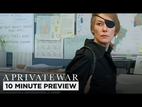 A Private War   10 Minute Preview   Film Clip   Own It Now On Blu-ray, DVD & Digital