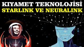 Kıyamet Teknolojisi: StarLink Ve NeuraLink Projeleri! Beyinler İstila mı Edilece