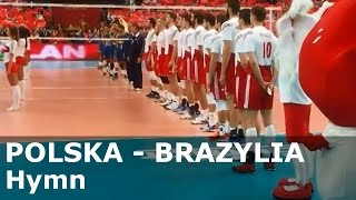 POLSKA - BRAZYLIA - Hymn