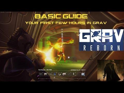 Grav Reborn - BASIC instructional, your first few hours