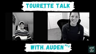 Tourette Talk with Auden Pt 2