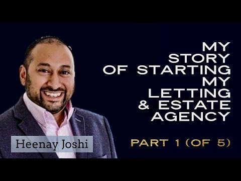 My Story of Starting My Estate / Lettings Agency -  Part 1 of 5