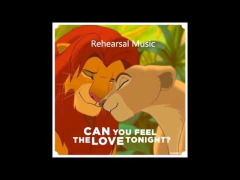 Can You Feel The Love Tonight Rehearsal Music