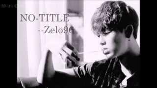 [VOSTFR] Zelo - No Title