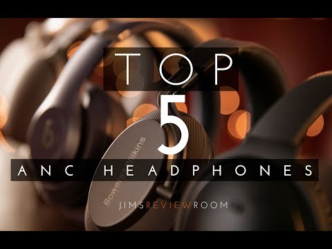 Top 5 of the BEST Active Noise Cancelling Headphones - Xmas 2018