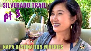Silverado Trail Unforgettable Wineries of Napa (Part 3 of the Series)