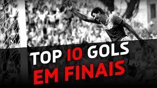 TOP 10 gols marcantes em FINAIS - #TOPCAP