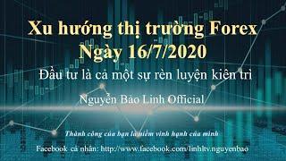 Phân tích thị trường forex ngày 16/7/2020 - Nguyễn Bảo Linh Official