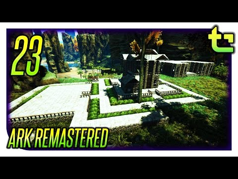 Ark Remastered || Initial Dino Pen Finished E23 || TimmyCarbine