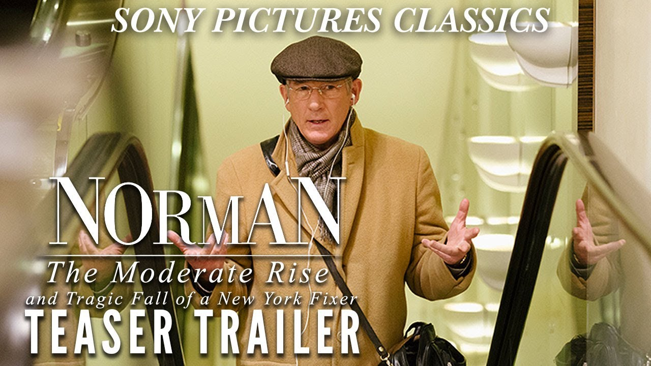Norman: The Moderate Rise And Tragic Fall Of A New York Fixer | Teaser Trailer HD (2016)