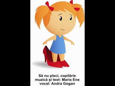SĂ NU PLECI, COPILĂRIE – Cantece pentru copii in limba romana