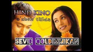 Sevib Qoldimmikan (Hind kino/Uzbek tilida). Севиб Колдиммикан (Хинд кино/Узбек тилида)