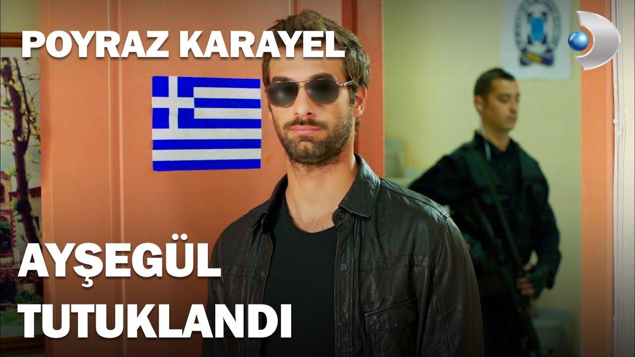 Poyraz, Yunanistan'da Ayşegül'ü TUTUKLATTI! - Poyraz Karayel 25.Bölüm