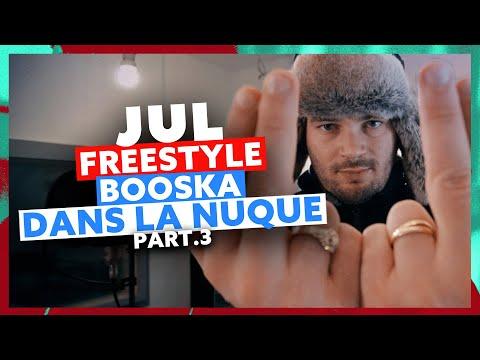 Youtube: JUL   Freestyle Booska Dans La Nuque Part.3