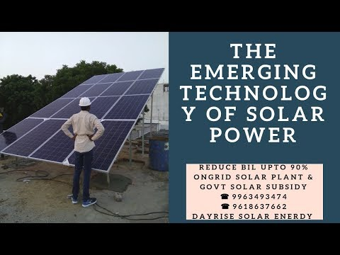 The Emerging Technology of Solar Power